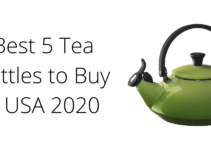 Best 5 Tea Kettles to buy in usa 2020