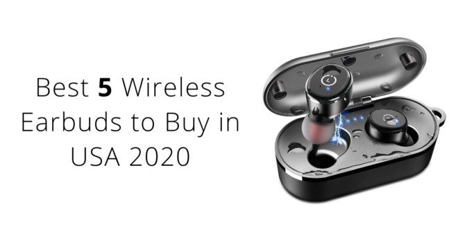 Best wireless earbuds to buy in USA