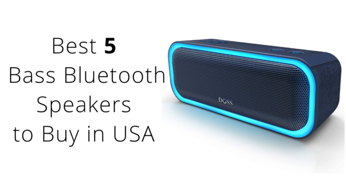 Best 5  Bass Bluetooth Speakers to Buy in USA