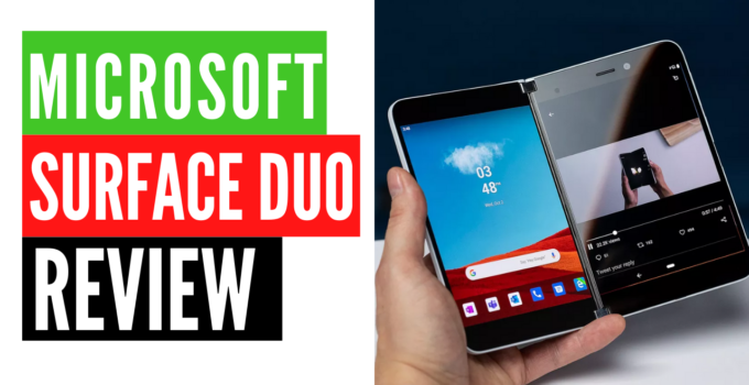 Microsoft Surface Duo release date, price, features and Review